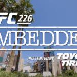 Intro för avsnitt 6 av UFC 226 Embedded