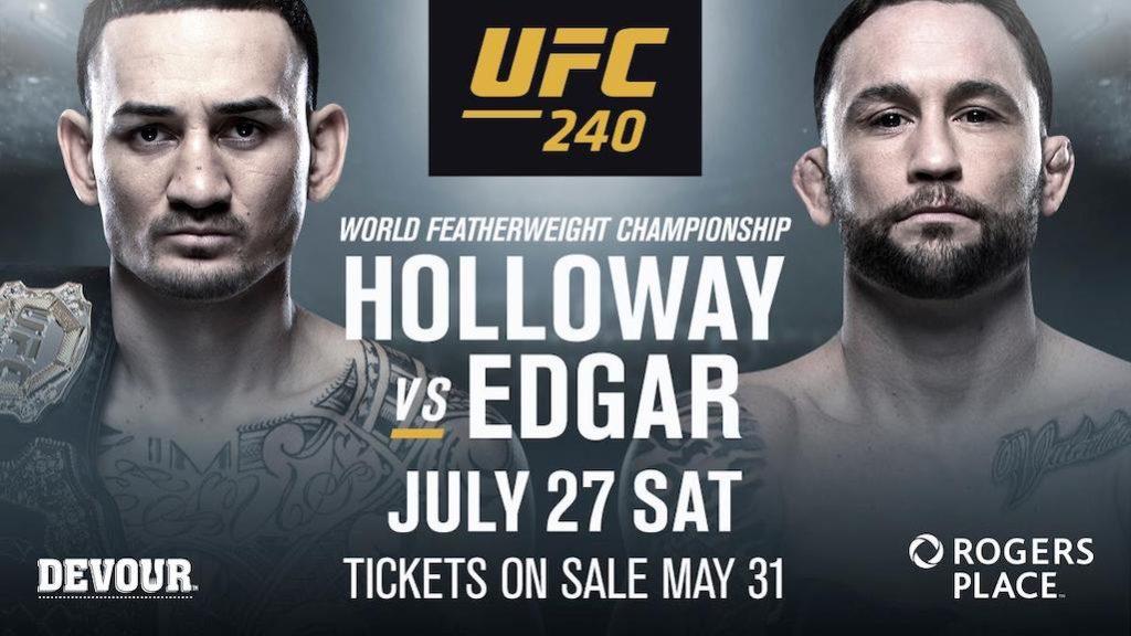 UFC 240 Max Holloway vs Frankie Edgar
