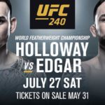 UFC 240 Max Holloway vs Frankie Edgar