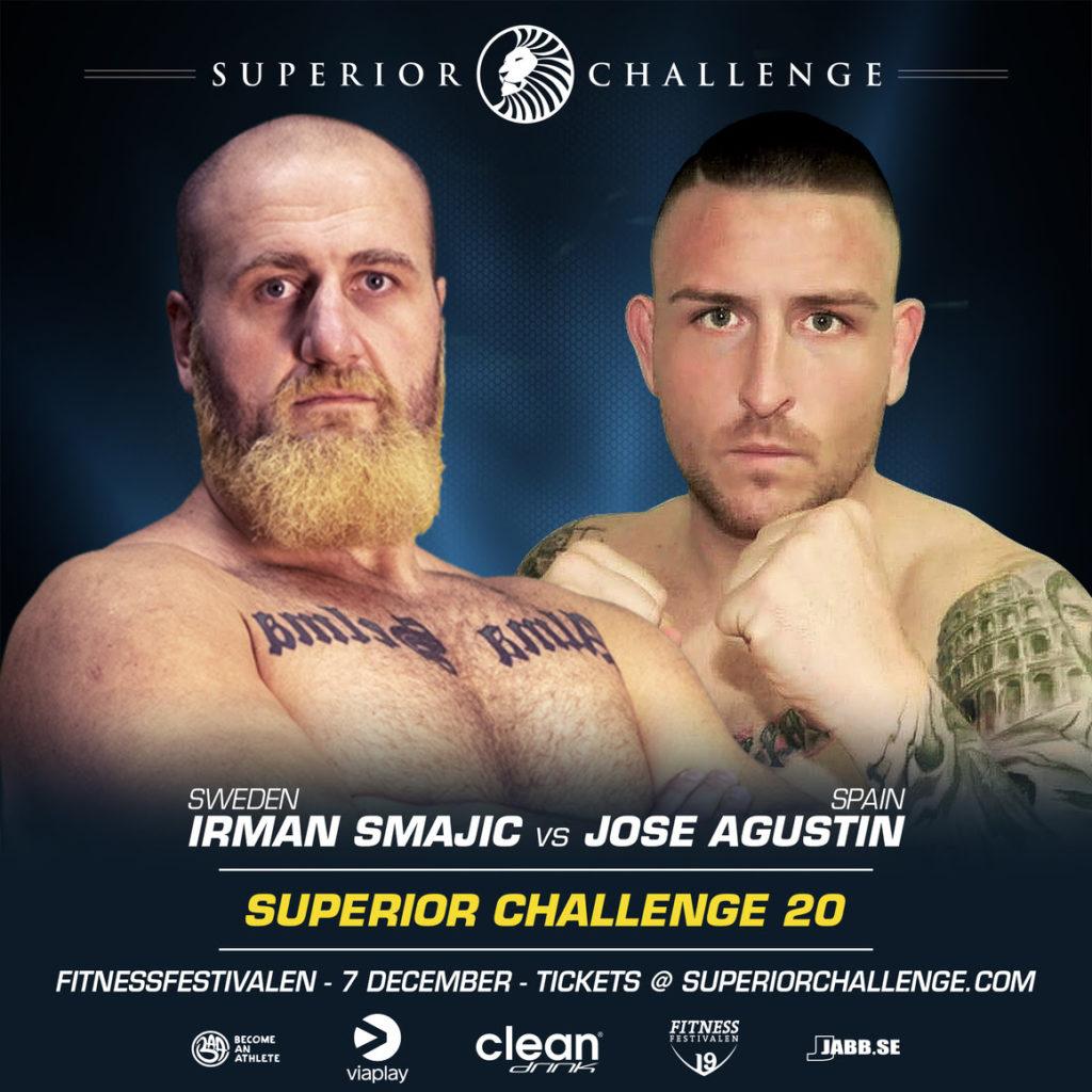 Irman Smajic vs Jose Agustin Superior Challenge