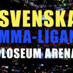 Svenska MMA Ligan Coloseum 3