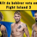 Fight Island 3 med Alexander Gustafsson, Khamzat Chimaev och Pannie Kianzad