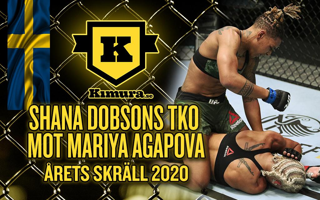 Shana Dobsons TKO över Mariya Agapova är Årets Skräll 2020