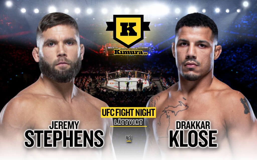 Jeremy Stephens vs. Drakkar Klose till den 17 april