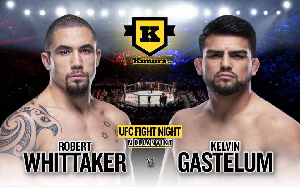 Robert Whittaker vs. Kelvin Gastelum till den 17 april