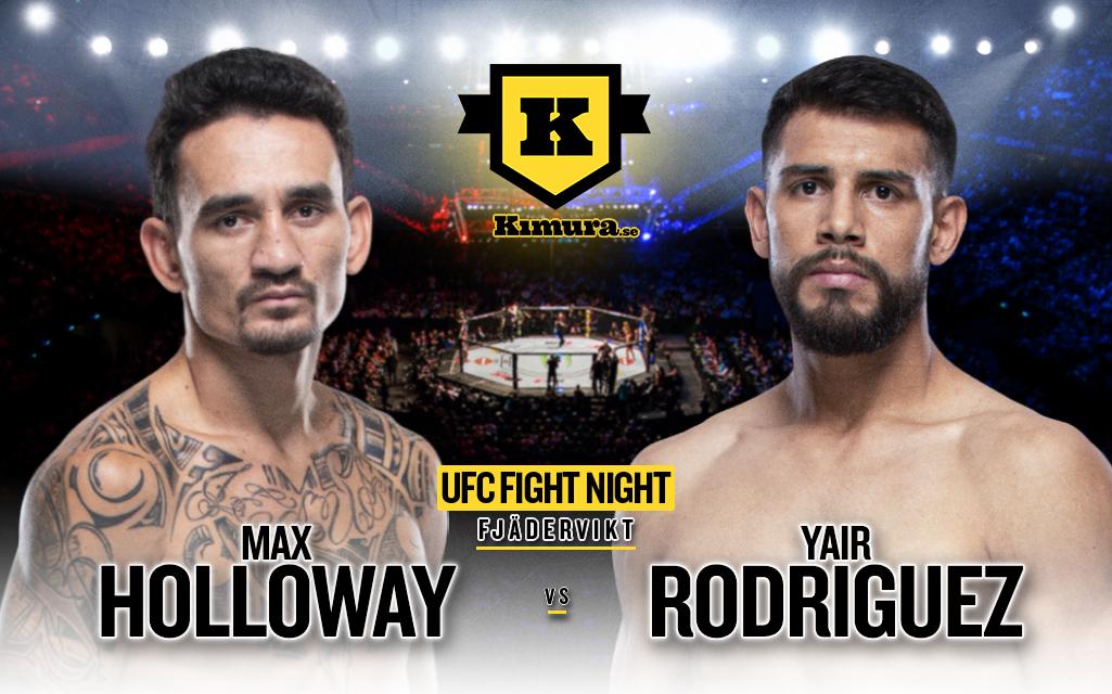Max Holloway vs. Yair Rodriguez till den 17 juli