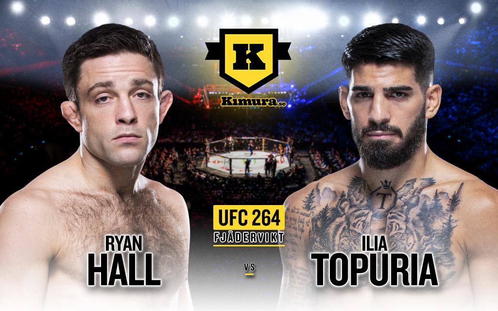 Ryan Hall vs. Ilia Topuria till UFC 264