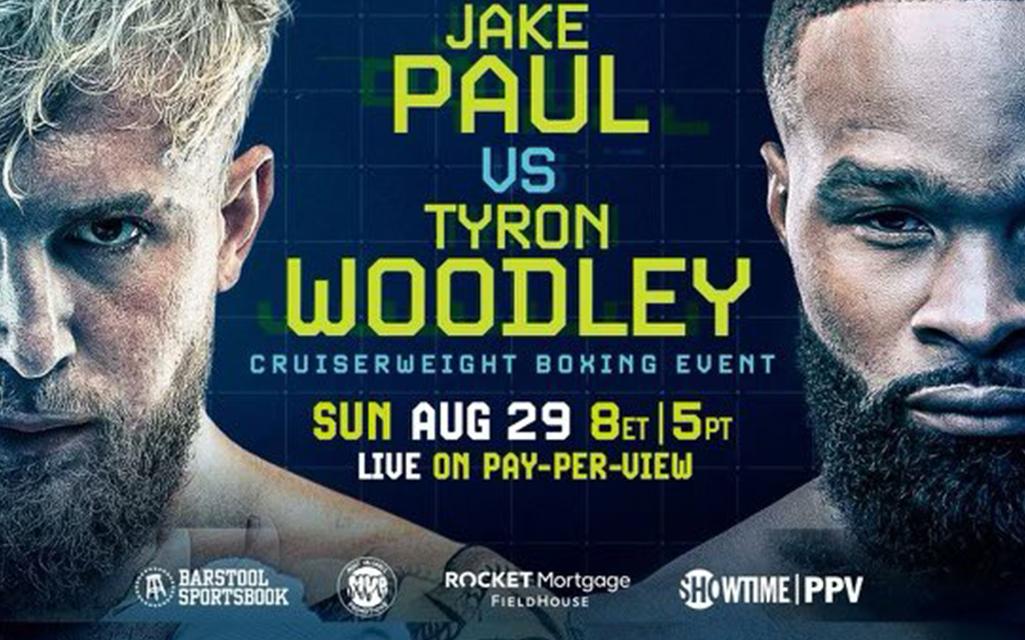 Jake Paul vs. Tyron Woodley Poster